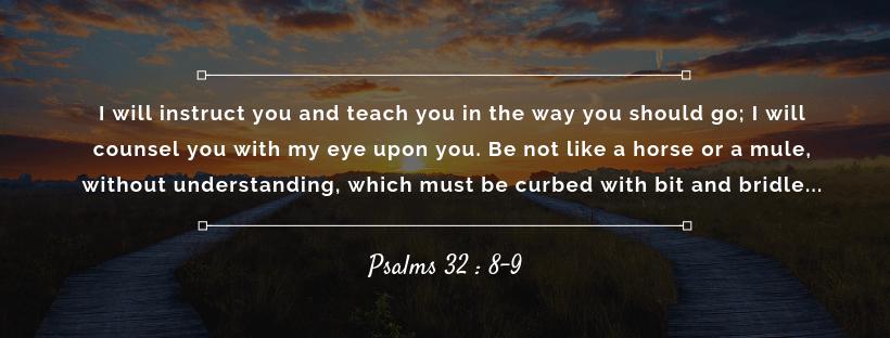Psalms 32:8-9